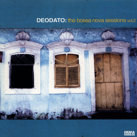 Deodato - The Bossa Nova Sessions Volume 2