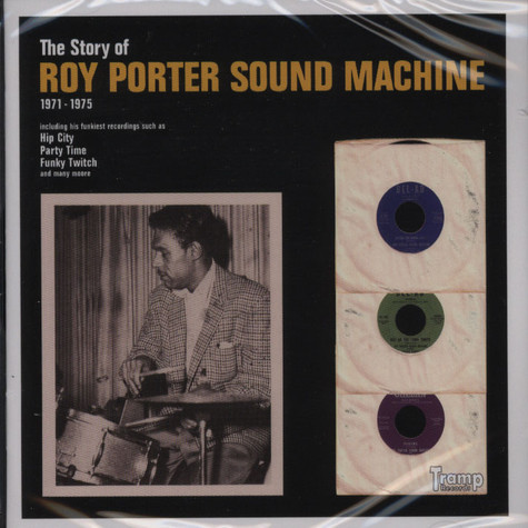Roy Porter Sound Machine - The Story Of Roy Porter Sound Machine