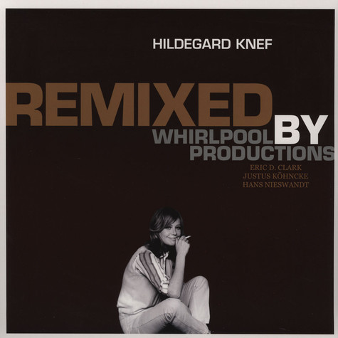 Hildegard Knef / Whirlpool Productions - Remixed By Whirlpool Productions