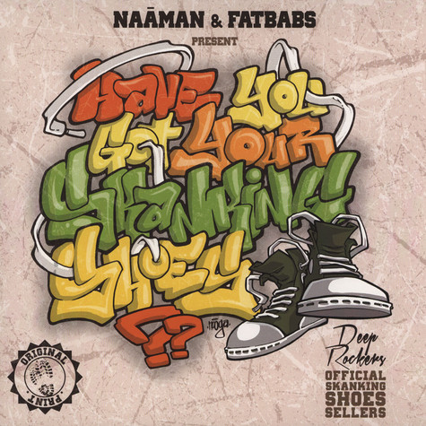 Naaman - Have You Got Your Skanking Shoes