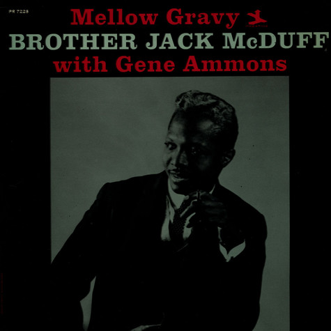 Brother Jack McDuff with Gene Ammons - Mellow Gravy