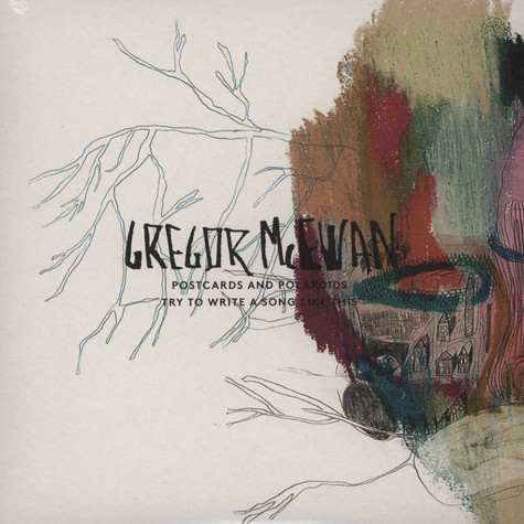 Gregor McEwan - Postcards And Polaroids / Try To Write A