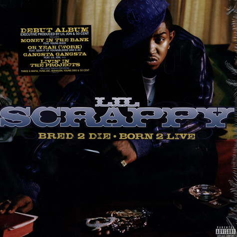 Lil Scrappy - Bred 2 die, born 2 live!