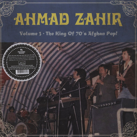 Ahmad Zahir - Volume 3: The King Of 70s Afghan Pop