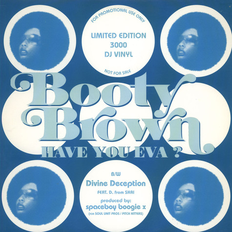Bootie Brown - Have You Eva?