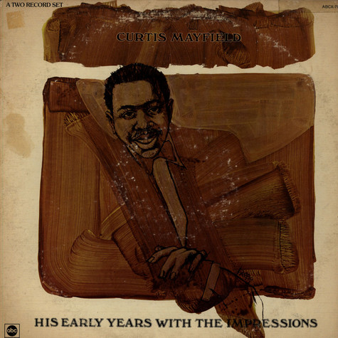 Curtis Mayfield With Impressions, The - His Early Years With The Impressions