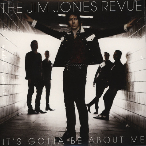 Jim Jones Revue, The - It's Gotta Be About Me