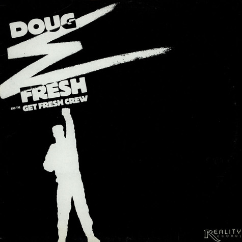 Doug E. Fresh & The Get fresh Crew - D.E.F. = Doug E. Fresh