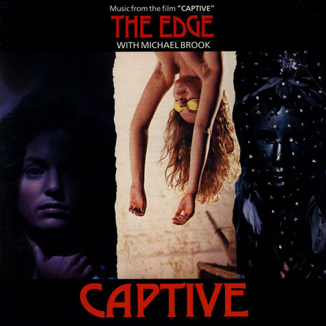 Edge, The With Michael Brook - Captive