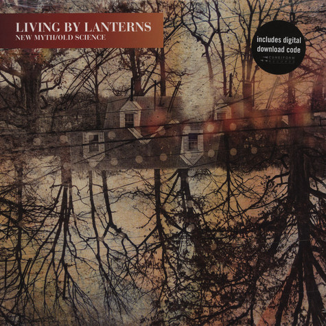 Living By Lanterns - New Myth / Old Science