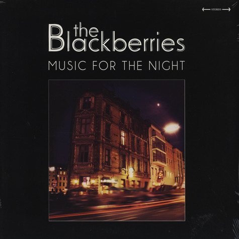 Blackberries, The - Music For The Night