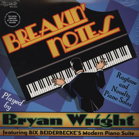 Bryan Wright - Breakin Notes: Ragtime & Novelty Piano Solos