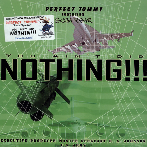 Perfect Tommy Featuring Suga Bear - You Ain't Did Nothing!!!