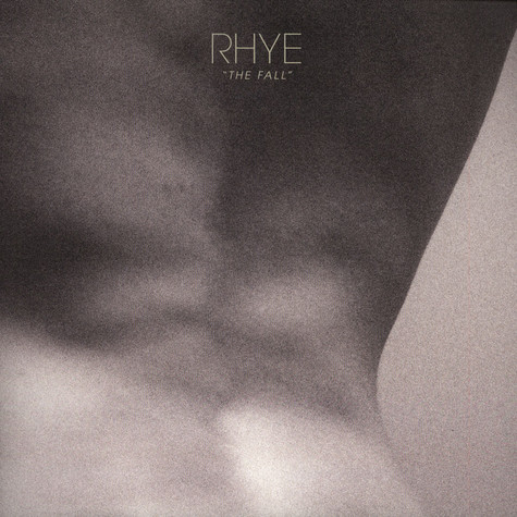 Rhye (Robin Hannibal & Mike Milosh) - The Fall EP