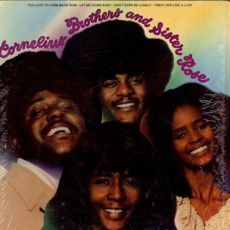 Cornelius Brothers & Sister Rose - Cornelius Brothers And Sister Rose