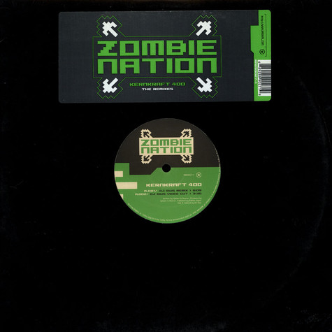 Zombie Nation - Kernkraft 400 (The Remixes)