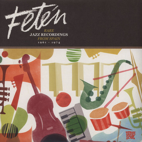 V.A. - Feten - Rare Jazz Recordings From Spain 1961-1974