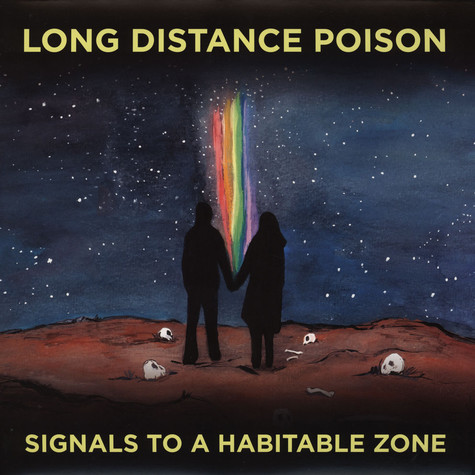 Long Distance Poison - Signals To A Habitable Zone