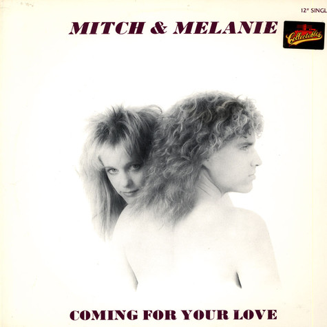 Mitch And Melanie - Coming For Your Love