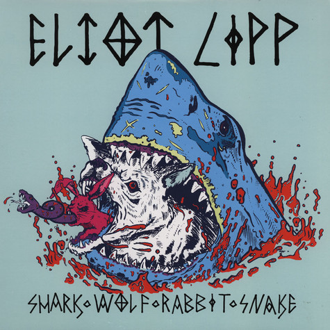 Eliot Lipp - Sharks Wolf Rabbit Snake