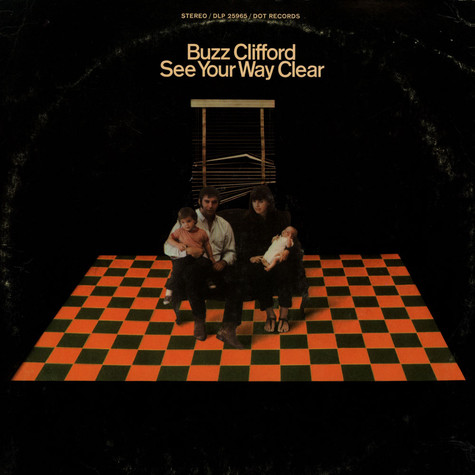 Buzz Clifford - See Your Way Clear