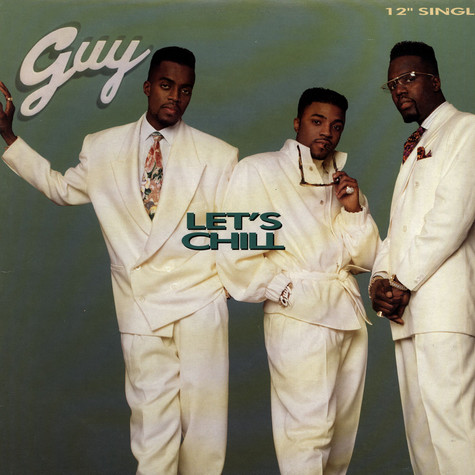 Guy - Let's chill