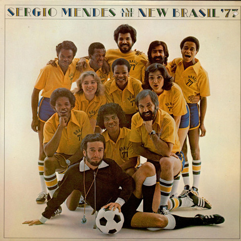 Sérgio Mendes & The New Brasil '77 - Sergio Mendes And The New Brasil '77