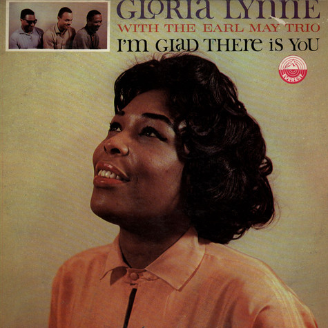 Gloria Lynne - I'm Glad There Is You
