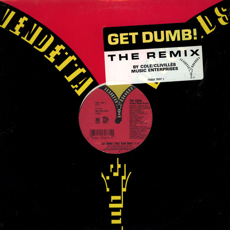 Crew, The Featuring Freedom Williams - Get Dumb! (Free Your Body)
