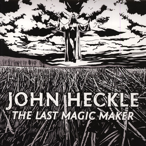 John Heckle - The Last Magic Maker EP