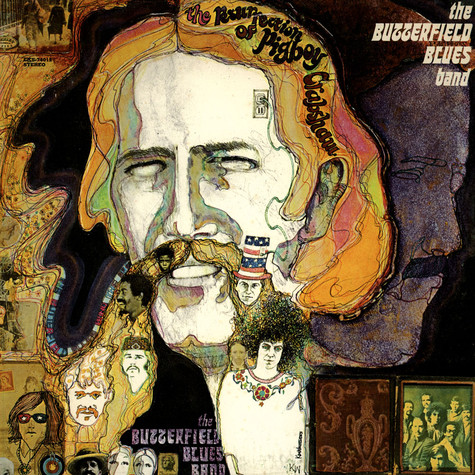 Butterfield Blues Band, The - The Resurrection Of Pigboy Crabshaw