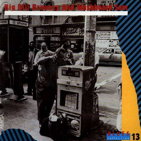 Big Bill Broonzy And Washboard Sam - Blues Collection 13