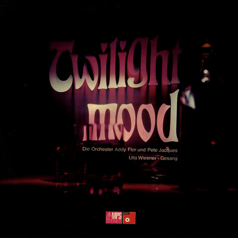 Die Orchester Addy Flor & Pete Jacques - Twilight Mood