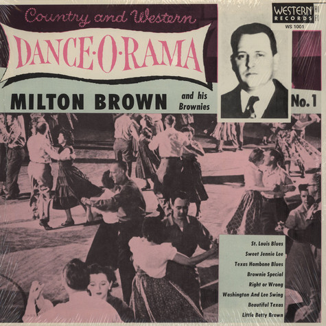 Milton Brown & His Musical Brownies - Country & Western Dance-o-rama