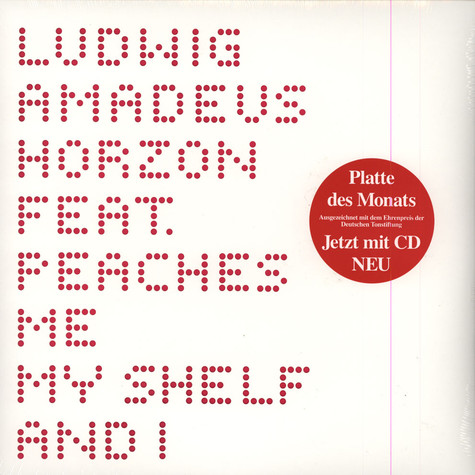 Ludwig Amadeus Horzon - Me, My Shelf And I Feat. Peaches