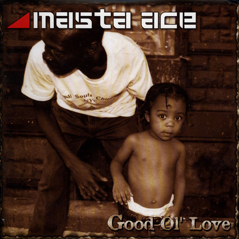 Masta Ace - Good Ol' Love / The Ways