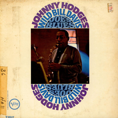 Johnny Hodges / Wild Bill Davis - Joe's Blues