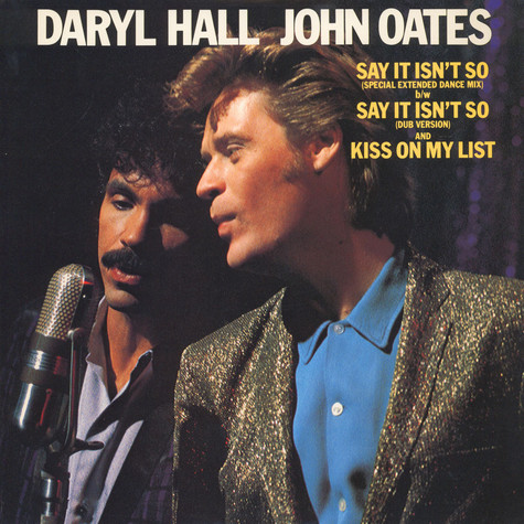 Daryl Hall & John Oates - Say It Isn't So
