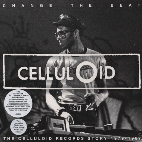Change The Beat - The Celluloid Records Story 1980 - 1987
