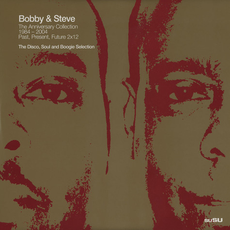 Bobby & Steve - The Anniversary Collection 1984 - 2004