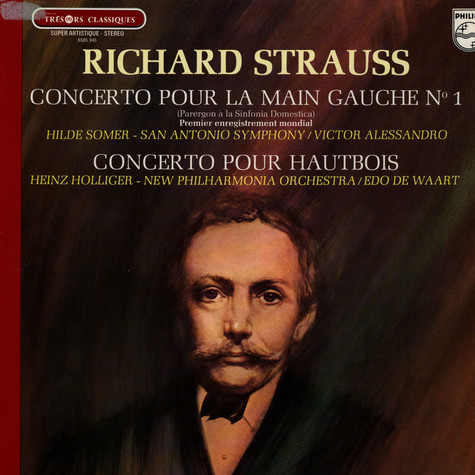 Richard Strauss - Hilde Somer / Heinz Holliger / New Philharmonia Orchestra / Edo de Waart - Piano Concerto / Oboe Concerto