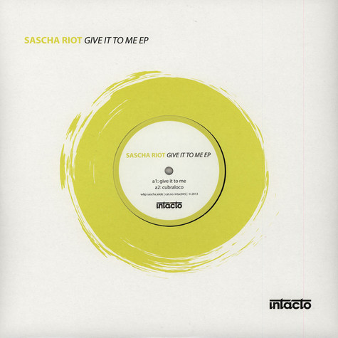 Sascha Riot - Give It To Me EP