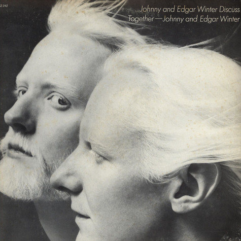 Johnny and Edgar Winter - Johnny and Edgar Winter Discuss Together