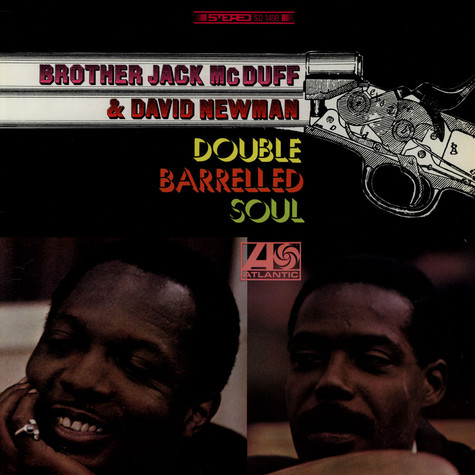 Brother Jack McDuff And David Newman - Double Barrelled Soul