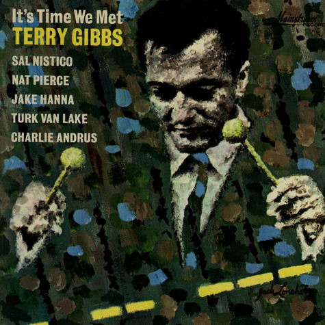 Terry Gibbs Quintet - It's Time We Met