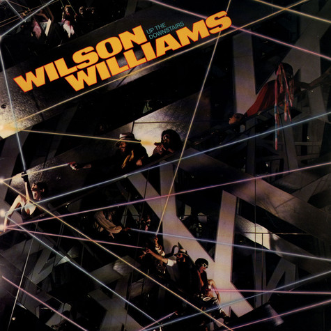 Wilson Williams - Up The Downstairs
