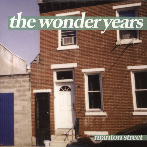 Wonder Years, The - Manton Street