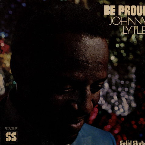 Johnny Lytle - Be Proud