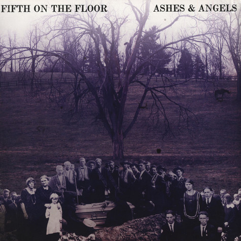 Fifth On The Floor - Ashes & Angels