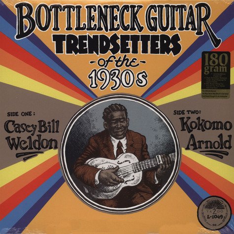 Casey Bill Weldon & Kokomo Arnold - Bottleneck Guitar Trendsetters Of The 1930S